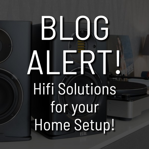 Hi Fi Solutions - What do I need for my home setup to Rock!